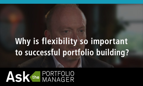 Why is flexibility so important to successful portfolio building?