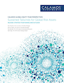 calamos-global-equity-team-perspectives-sustained-tailwinds-for-global-risk-assets.pdf