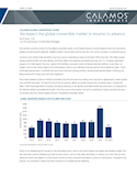 calamos-global-convertible-fund-we-expect-the-global-convertible-market-to-resume-its-advance.pdf